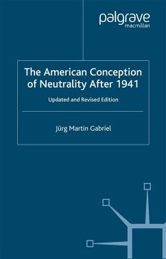 The American Conception of Neutrality After 1941 (eBook, PDF) - Gabriel, J.