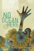 No Ocean Here (eBook, ePUB)