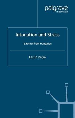 Intonation and Stress (eBook, PDF) - Varga, L.