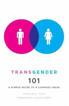 Transgender 101 (eBook, ePUB) - Teich, Nicholas