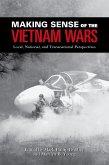 Making Sense of the Vietnam Wars (eBook, ePUB)