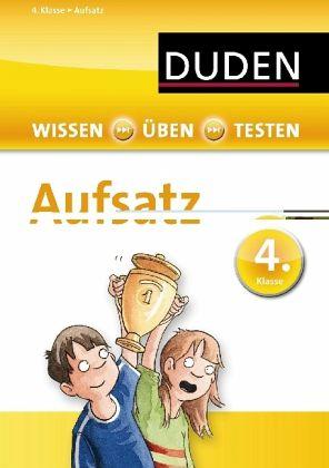 wissen 220ben testen deutsch aufsatz 4 klasse