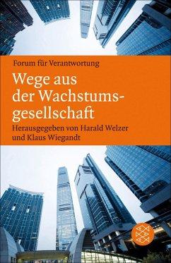 Wege aus der Wachstumsgesellschaft (eBook, ePUB)