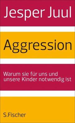 Aggression (eBook, ePUB) - Juul, Jesper