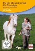 DVD - Pferde-Clickertraining für Einsteiger; ., DVD-Video