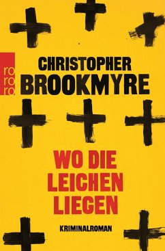 Wo die Leichen liegen - Brookmyre, Chris