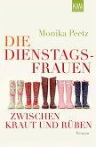 Die Dienstagsfrauen zwischen Kraut und Rüben / Dienstagsfrauen Bd.3