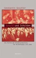 Schuld und Schulden (eBook, PDF) - Goschler, Constantin
