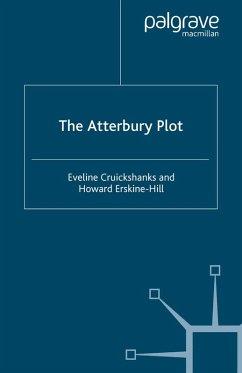 The Atterbury Plot (eBook, PDF) - Cruickshanks, E.; Erskine-Hill, H.
