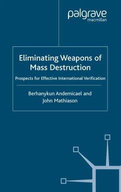 Eliminating Weapons of Mass Destruction (eBook, PDF)
