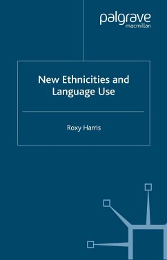 New Ethnicities and Language Use (eBook, PDF)