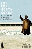 The Real North Korea (eBook, ePUB)
