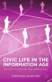 Civic Life in the Information Age (eBook, PDF)