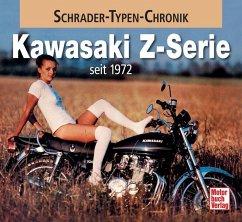 Kawasaki Z-Serie seit 1972 - Seiler, Andreas