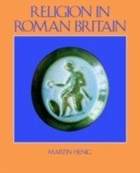 Religion in Roman Britain (eBook, PDF)