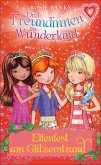 Elfenfest am Glitzerstrand / Drei Freundinnen im Wunderland Staffel 1 Bd.6 (eBook, ePUB)