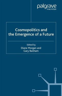 Cosmopolitics and the Emergence of a Future (eBook, PDF)