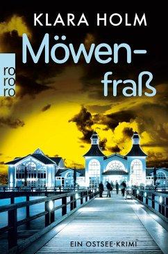 Möwenfraß / Ostsee-Krimi Bd.1 - Holm, Klara