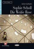 Sophie Scholl - Die Weiße Rose