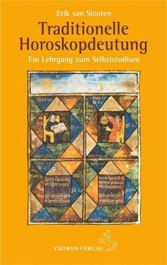 Traditionelle Horoskopdeutung - Slooten, Erik van