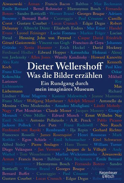 Was die Bilder erzählen - Wellershoff, Dieter