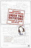Under Two Dictators: Prisoner of Stalin and Hitler (eBook, ePUB)