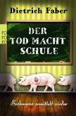 Der Tod macht Schule / Henning Bröhmann Bd.2