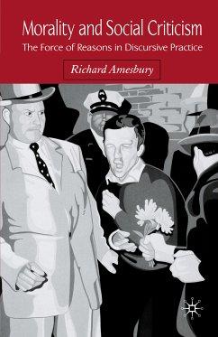 Morality and Social Criticism (eBook, PDF) - Amesbury, R.