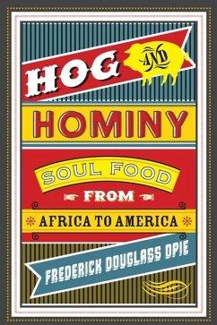 Hog and Hominy (eBook, ePUB) - Opie, Frederick