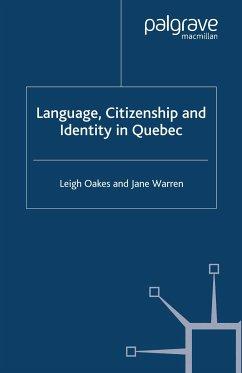 Language, Citizenship and Identity in Quebec (eBook, PDF)