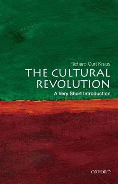 The Cultural Revolution: A Very Short Introduction (eBook, ePUB) - Kraus, Richard Curt