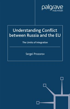 Understanding Conflict Between Russia and the EU (eBook, PDF)