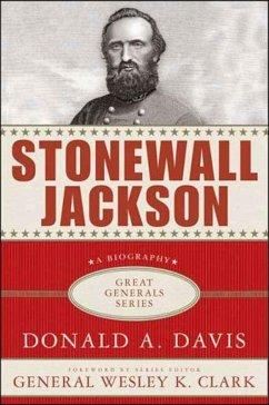 Stonewall Jackson: A Biography (eBook, ePUB) - Davis, Donald A.