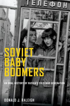 Soviet Baby Boomers (eBook, ePUB) - Raleigh, Donald J.