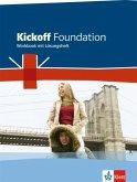 Kickoff. Ausgabe für Nordrhein-Westfalen. Foundation - Workbook mit Lösungsheft