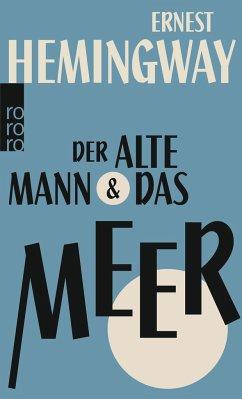 Der alte Mann und das Meer - Hemingway, Ernest