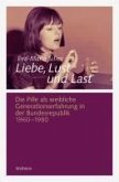 Liebe, Lust und Last (eBook, PDF)