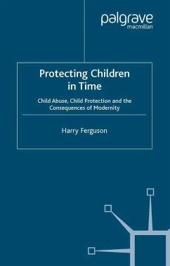 Protecting Children in Time (eBook, PDF) - Ferguson, Harry