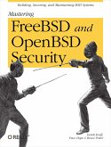 Mastering FreeBSD and OpenBSD Security (eBook, ePUB)