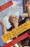 The Scandal of Reason (eBook, ePUB)