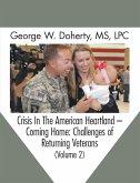 Crisis in the American Heartland -- Coming Home (eBook, ePUB)