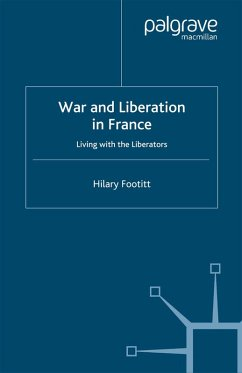 War and Liberation in France (eBook, PDF) - Footitt, H.