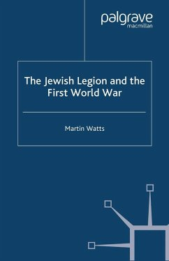 The Jewish Legion during the First World War (eBook, PDF) - Watts, M.