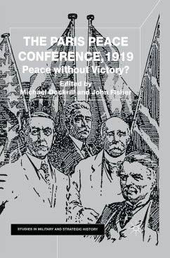 The Paris Peace Conference, 1919 (eBook, PDF) - Dockrill, M.; Fisher, J.