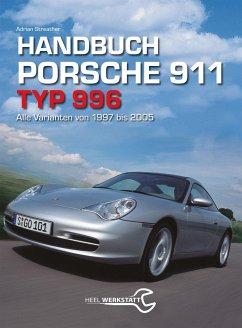 Handbuch 911 Typ 996 - Streather, Adrian