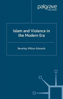 Islam and Violence in the Modern Era (eBook, PDF)