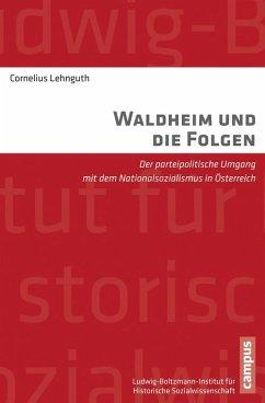 Waldheim und die Folgen (eBook, PDF) - Lehnguth, Cornelius