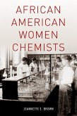 African American Women Chemists (eBook, PDF)