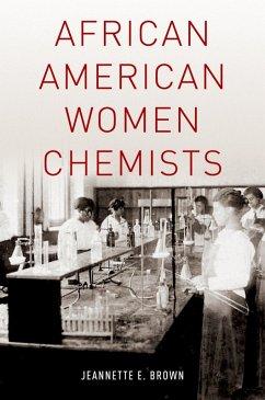 African American Women Chemists (eBook, PDF) - Brown, Jeannette