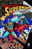 Die Herrschaft der Supermen / Der Tod von Superman Bd.3
